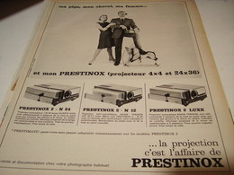 ANCIENNE  PUBLICITE MA PIPE MON CHEVAL MA FEMME   PROJECTEUR PRESTINOX 1965 - Publicités