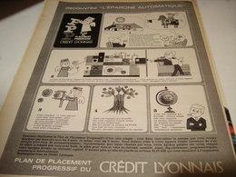 ANCIENNE  PUBLICITE BANQUE CREDIT LYONNAIS EPARGNE AUTOMATIQUE 1965 - Publicités