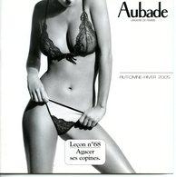 Catalogue  Lingerie AUBADE Automne-Hiver 2005 - Publicités