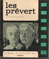 GUILLOT - LES PREVERT - SEGHERS/CINEMA D'AUJOURD'HUI. DEDICACES DE RAYMOND BUSSIERES, JACQUES PREVERT ET P.PREVERT - Livres, BD, Revues