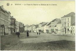 Wavre. Place Du Sablon Et Statue De La Liberté. - Wavre