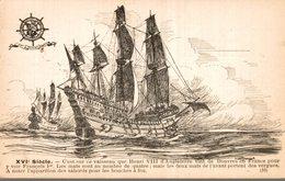 LIGUE MARITIME FRANCAISE  XVIe SIECLE C'EST SUR CE VAISSEAU QUE HENRI VIII D'ANGLETERRE VINT DE DOUVRES EN FRANCE - Segelboote
