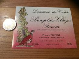 Etiquette Vin «BEAUJOLAIS VILLAGES PRIMEUR -D Du Vivier -F. BOUDOT-DENICÉ (69)» (oiseau, Perdrix, Illustration H Malais) - Beaujolais