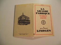 Feuillet Publicitaire, Vers 1920, LA GRANE FABRIQUE, Limoges - Publicités