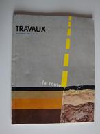 Travaux Publics -revue Technique LA ROUTE 1968 -renforcement Des Chaussées-technique Du Béton Armé Belle Pub En Interne - Transport