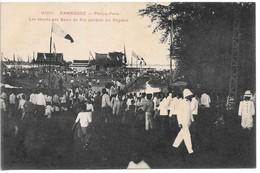Cpa...Cambodge..Phom-Penh...les Abords Des Bains Du Roi Pendant Les Régates...animée.. - Cambodia