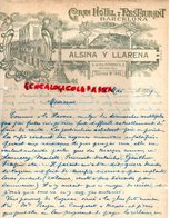ESPAGNE -BARCELONE-BARCELONA-RARE LETTRE GRAN HOTEL RESTAURANT- ALSINA Y LLARENA-AV.DEL 16 DE SEPTIEMBRE 42-COLISEO-1909 - Spain