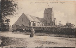 GREVILLE - Environs De Cherbourg - L'Eglise. Femme Au Premier Plan. - France