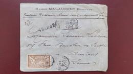 Merson N° 120 Seul Sur Lettre Chargé Valeur Déclarée 250 F Bordeaux Maison Malaurent 1905 - Postmark Collection (Covers)