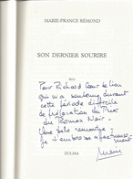 Dédicace De Marie-France Rémond - Son Dernier Sourire - Livres, BD, Revues