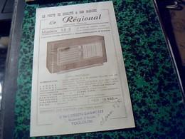 """Publicité   Tract TSF Radio POSTE  """" LE REGIONAL"""" SUPER HéTéRODYNE Modele 50  R --ed Cosset & Cagnolet Toulouse Annee  ? - Publicités"""