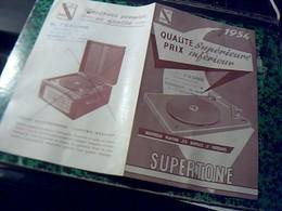 Publicité   Electrophone  SUPERTONE  Platine 54 Duplex A Valise, A Tiroir ...r.m. Faure A Bordeaux Revendeur Annee  1954 - Publicités
