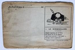 Carte Peu Courante Pour Correspondance 359 RI Au Front Unique Le Scribouillard édition Du Pépère Guerre 14-18 WWI - Guerre 1914-18