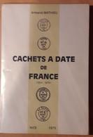 CACHETS A DATE DE FRANCE - France