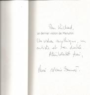 Dédicace De Xavier-Marie Bonnot - Le Dernier Violon De Menuhin - Livres, BD, Revues