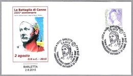 2231 Aniv. BATALLA DE CANNE - ANIBAL - 2231 Years Battle Of Canne. Barletta 2015 - Militaria