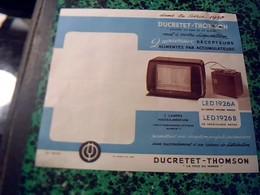 Publicité   Tract TSF Radio POSTE  Recepteur Alimentes  Par Accumulateur  DUCRETET -THOMSON Année  1950 - Publicités