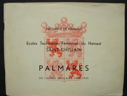 Liv. 271. Ecoles Techniques Féminines Du Hainaut Saint-Ghislain. Palmarès 1964-1965 - Livres, BD, Revues