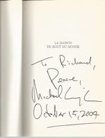 Dédicace De Michael Cunningham - La Maison Du Bout Du Monde - Livres, BD, Revues