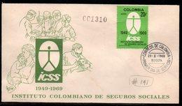COLOMBIA- KOLUMBIEN - 1969.FDC/SPD.  COLOMBIAN INSTITUTE OF SOCIAL INSURANCE - Colombie