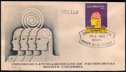 COLOMBIA- KOLUMBIEN - 1969.FDC/SPD. LATIN AMERICAN CONGRESS OF NEUROSURGERY - Colombia