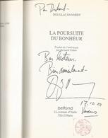 Dédicace De Douglas Kennedy - La Poursuite Du Bonheur - Livres, BD, Revues