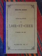 GUIDE JOANNE GEOGRAPHIE DE LOIR ET CHER 1895 - Centre - Val De Loire