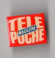 PIN'S MEDIAS TELE POCHE Magazine - Médias
