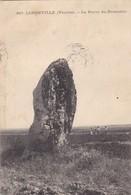 85. LONGEVILLE . CPA. LA PIERRE DU ROUSSELET - Dolmen & Menhirs