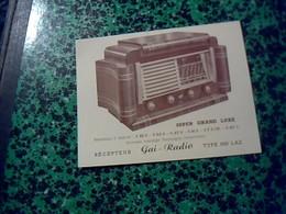 Publicité Poste A Lampe   TSF Recepteur GAI  RADIO Type 650 LAZ Annee 50 - Publicités