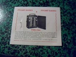 Publicité   Tsf Postes A Piles & Superheterodyne Courant Alternatif PIGMY-RADIO Type 54 Et M6 - Publicités
