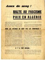 ASSEZ DE SANG  HALTE AU FASCISME  PAIX EN ALGERIE  -  TRACT OCTOBRE 1961  -  VENDU DANS L ETAT - Documents