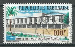 Gabon Poste Aérienne YT N°12 Hotel Des Postes De Libreville Oblitéré ° - Gabon (1960-...)