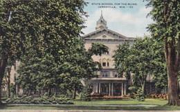 Wisconsin Janesville State School For The Blind - Janesville