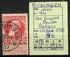 [822918]Belgique 1905 - N° 74, Budingen, Relais - 1905 Grosse Barbe