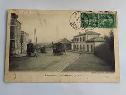 C.P.A. : 60 LIANCOURT RANTIGNY : La Gare, Animé, Attelages, Timbre En 1911 - Liancourt