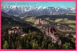 Semmering - Südbahnhôtel Mit Waldhof - Hôtel Ferroviaire - Montagne - GEORG KLEINHANS ERBEN N° 16565 - Colorisée - Semmering
