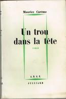 Maurice Carême - Un Trou Dans La Tête - Suivi De Obsession Et Horoscope - 1964 - Livres, BD, Revues