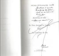 Dédicace De Michel Peyramaure - Jeanne D'arc - Livres, BD, Revues