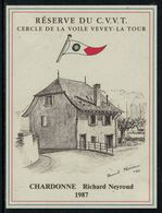 Rare // Etiquette De Vin // Bateaux à Voile // LChardonne, Réserve Du Cercle De La Voile Vevey-La Tour - Bateaux à Voile & Voiliers