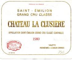 Etiquette (1,8X 9,4) Château La CLUSIERE 1980  Appelle Tio Saint Emilion Grand Cru Classé Controlée Valette à St Emilion - Bordeaux