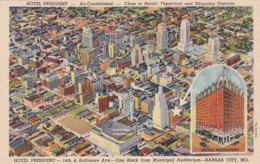 Missouri Kansas City Aerial View & Hotel President Curteich - Kansas City – Missouri