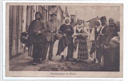 Straßenleben In Nisch - Serbien - Mit Soldaten  - Feldpost  7 Battallion, 2 Garde Res - Fussart. Regiment    (81381-58) - Serbie