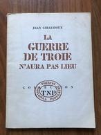 La Guerre De Troie N'aura Pas Lieu - Jean Giraudoux - Auteurs Français