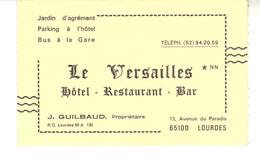 Carte De Visite  LE VERSAILLES   Hôtel Restaurant Bar   65100 - LOURDES - Cartes De Visite