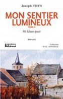 Mon Sentier Lumineux (Aywaille) - Tome 2 - Belgique