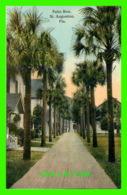 ST AUGUSTINE, FL - PALM ROW - CIRCULER EN 1930 - PUB. BY ROGERO & POMAR - - St Augustine