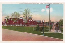 Pennsylvania Huntingdon Pennsylvania Industrial School & World War Monument 1943 Curteich - Other