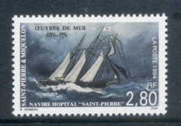 St Pierre Et Miquelon 1994 Hospital Ship, St Pierre, Cent. MUH - Canada