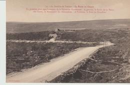 CPA  - 15 - LA BATAILLE DE VERDUN - LA ROUTE DU CIRCUIT -EMPLACEMENT DE LA FERME THIAUMONT - LE RAVIN DE LA DAME - LE MO - Verdun